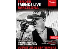29/09/2016: FENDER FRIENDS LIVE EN BARCELONA