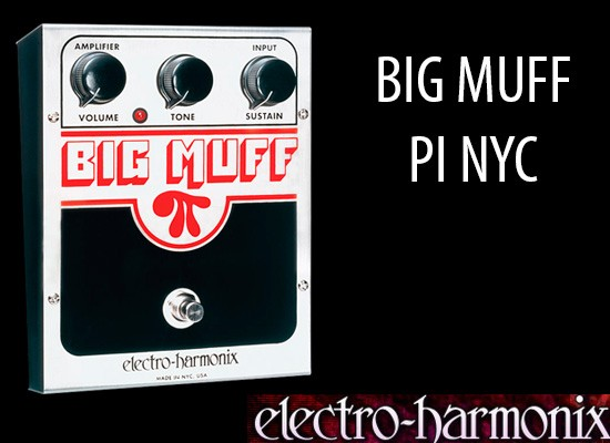 Pedal de distorsión Electro Harmonix Big Muff Pi NYC