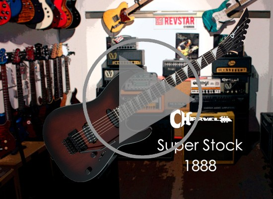 VÍDEO: GUITARRA CHARVEL SUPER STOCK 1888